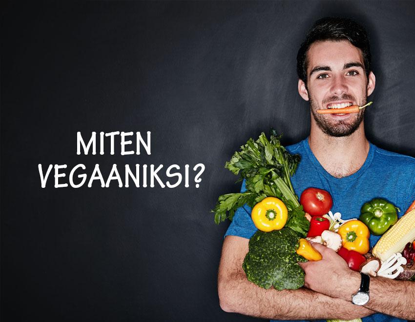Miten ryhtyä vegaaniksi?